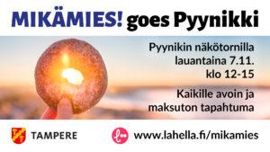 MIKÄMIES! goes Pyynikki